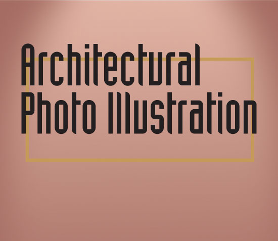 Architectural Photo Illustration